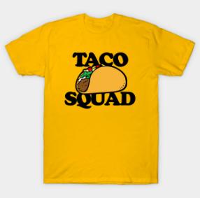 Taco Squad T-shirt