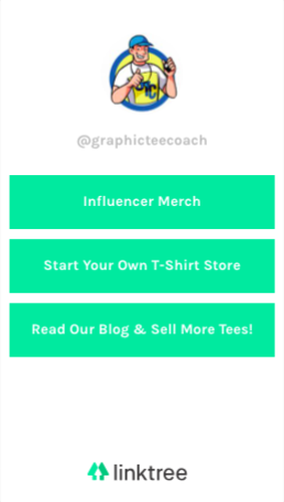 Graphic Tee Coach Linktr.ee page