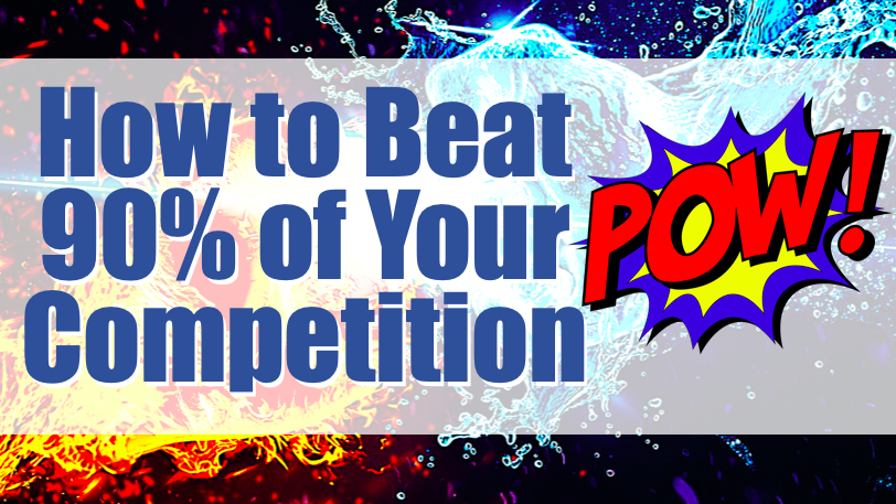 how to beat 90% of your competition with pow! sign
